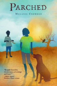 PARCHED by Melanie Crowder