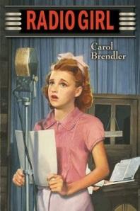 Radio Girl by Carol Brendler