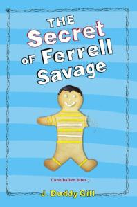 The Secret of Ferrell Savage by Jennifer Duddy Gill