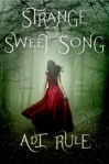 Strange Sweet Song by Adi Rule