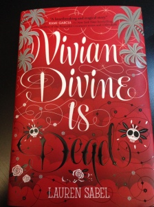 VIVIAN DIVINE IS DEAD by Lauren Sabel